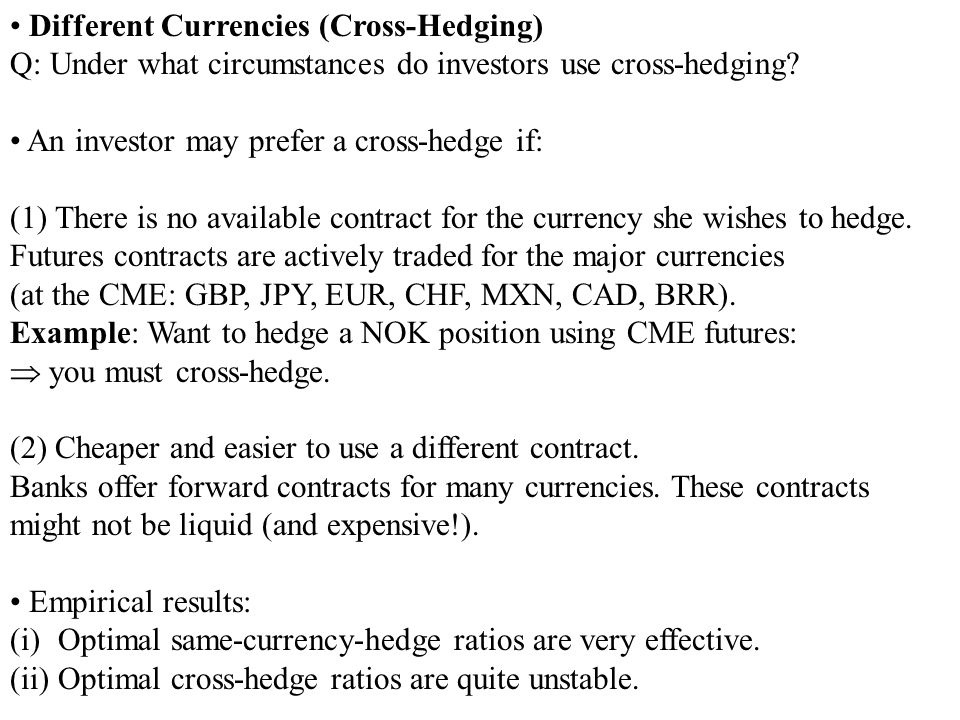 Different Currencies (Cross-Hedging)