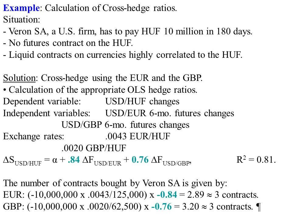 Example: Calculation of Cross-hedge ratios.