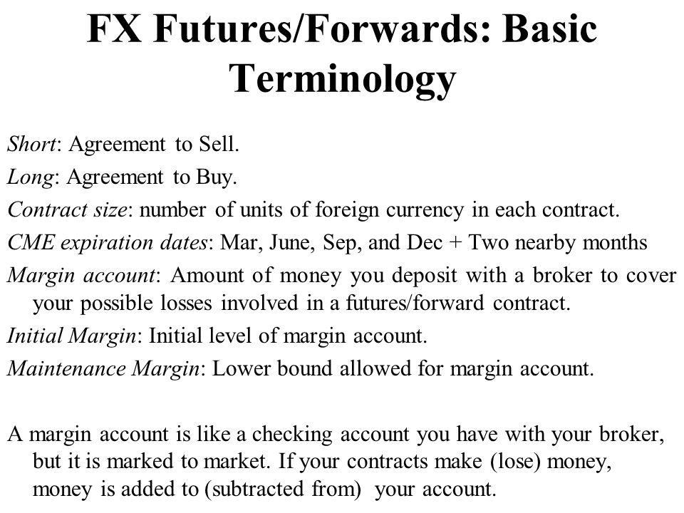 FX Futures/Forwards: Basic Terminology