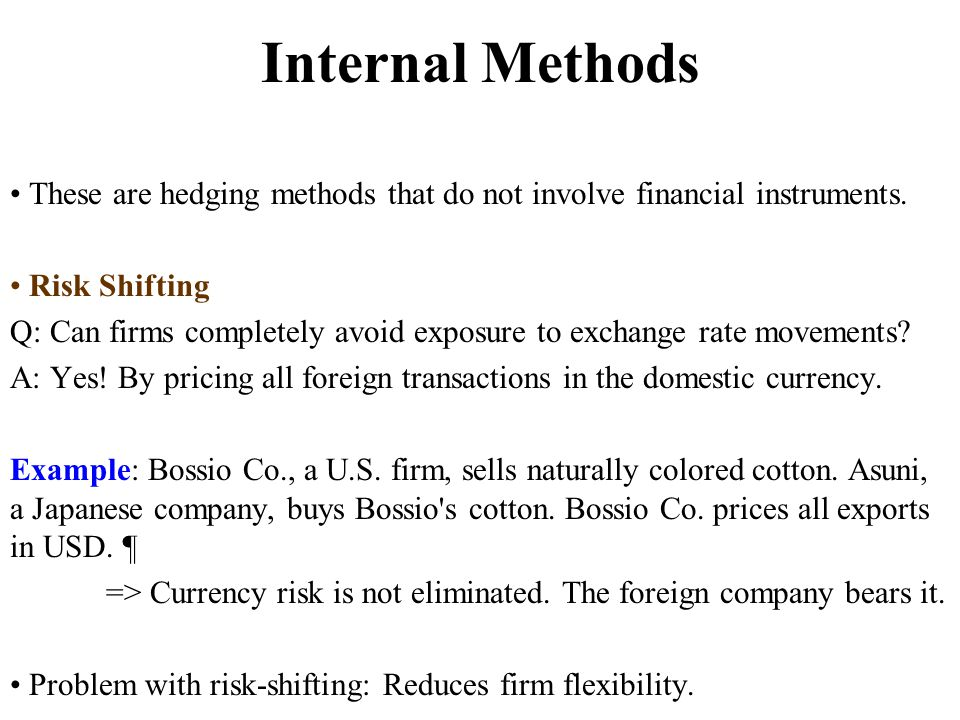 foreign exchange transaction risk techniques Ular risk is known as transaction risk and is associated with foreign exchange rates  techniques described below, are  f eaturesnternationall aw s ection .