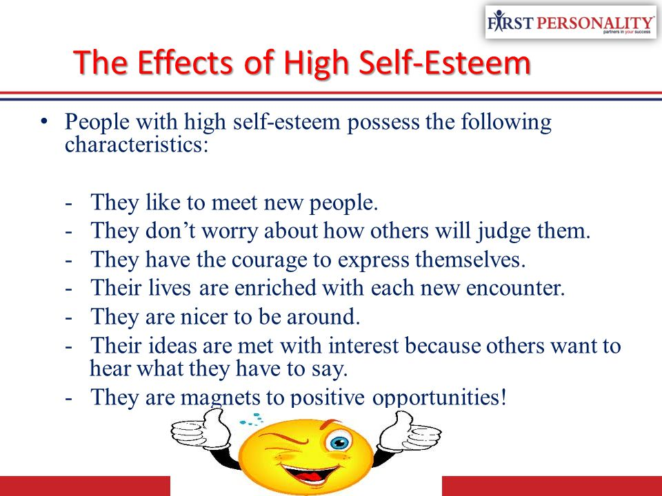 The Effects of High Self-Esteem
