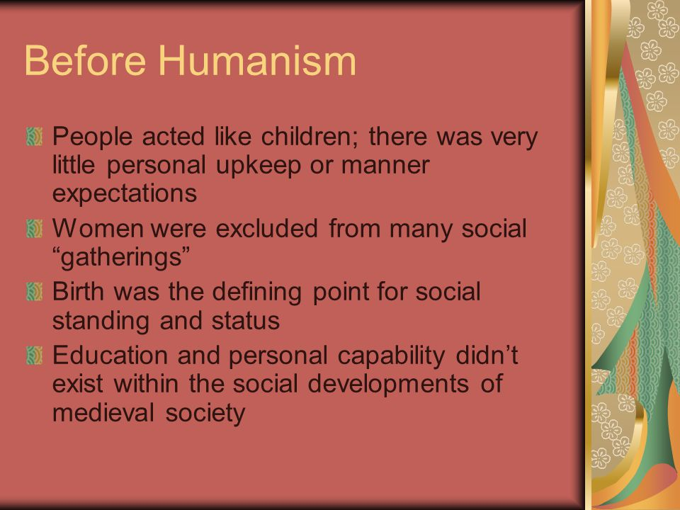 renaissance humanism and the individuals role Madeleine atkinson  additional information about humanism, individualism, and the renaissance era  and artistic achievement influenced individuals to aim.