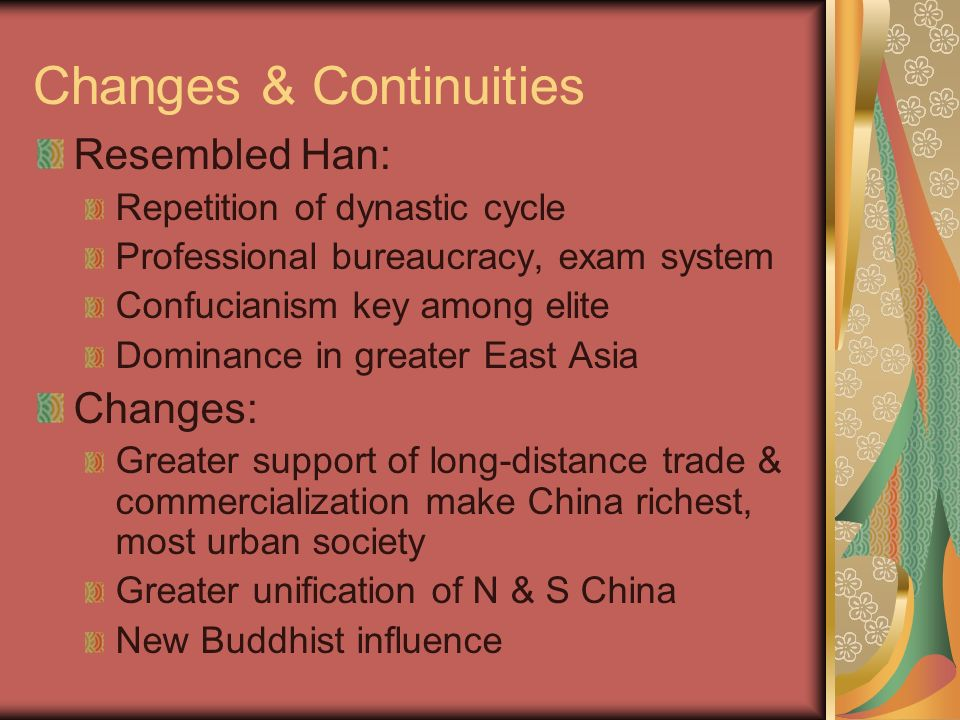 the continuities and changes of cultural aspects of china from the qin to the song dynasties China's expansion under sui/tang/song dynasties: b  c changes and continuities in developments of and influences on  8,000 bce – 600 ce review material.
