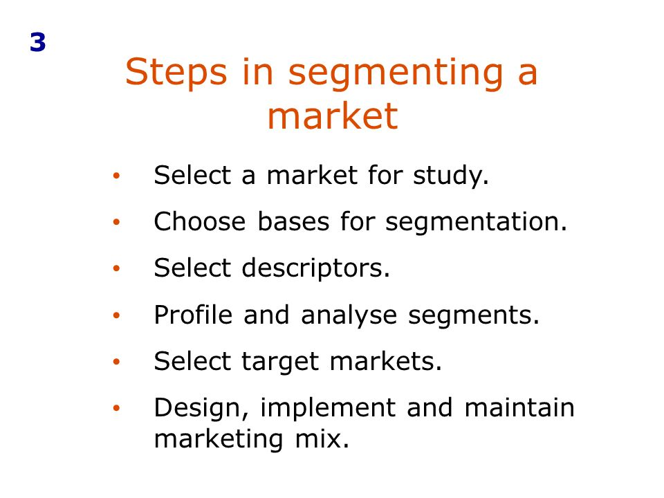 Steps in segmenting a market