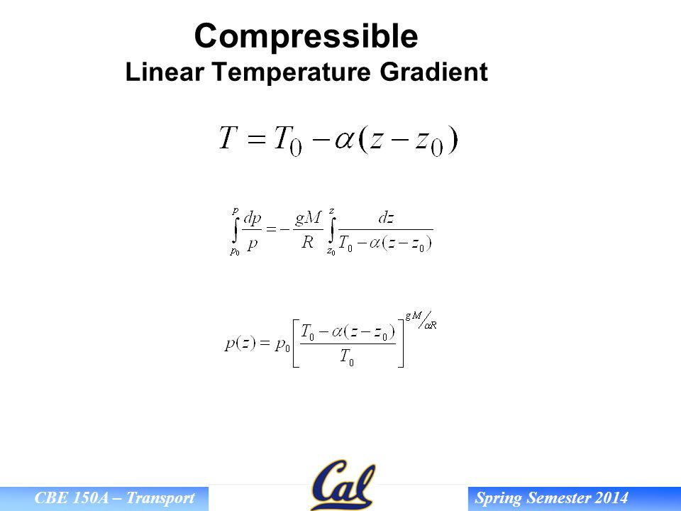 Compressible Linear Temperature Gradient