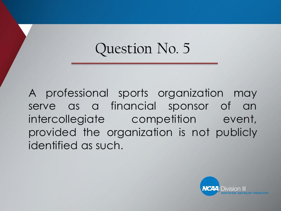 Question No. 5