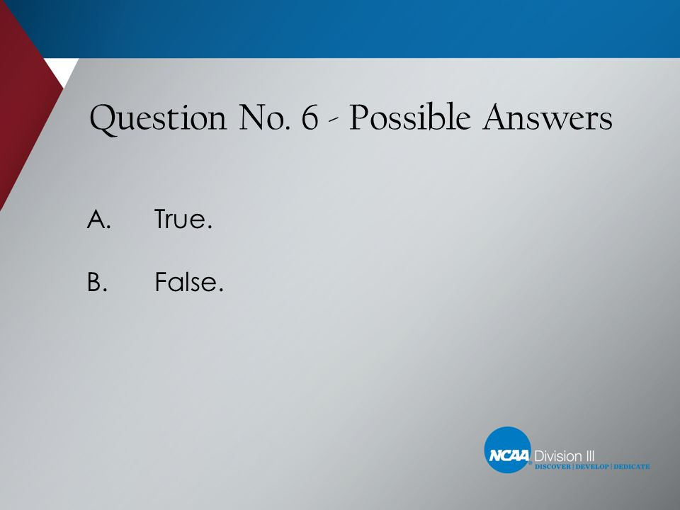Question No. 6 - Possible Answers