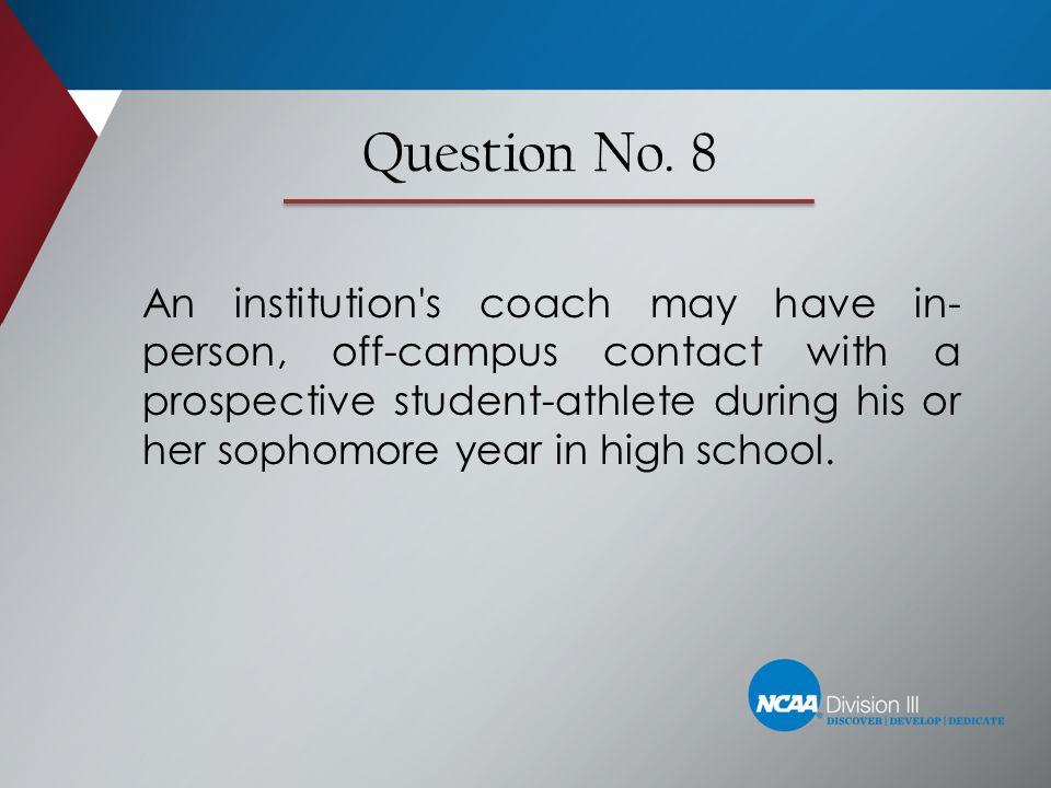 Question No. 8
