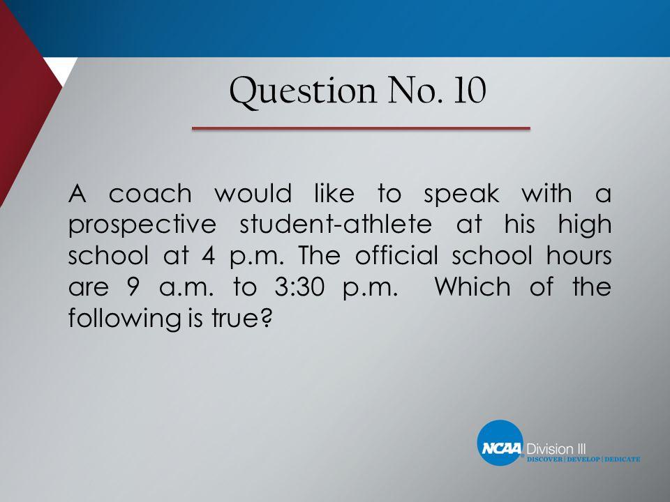 Question No. 10