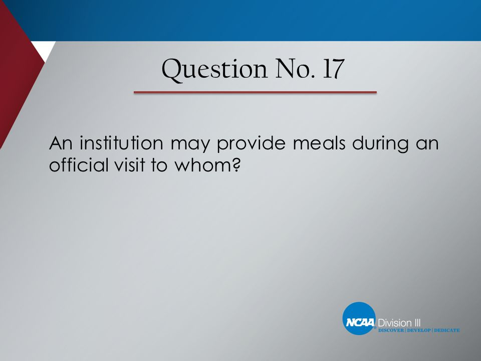 An institution may provide meals during an official visit to whom