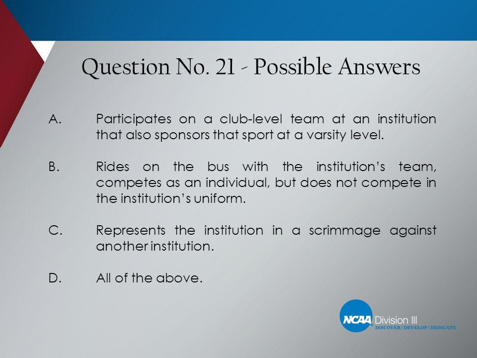 Question No. 21 - Possible Answers