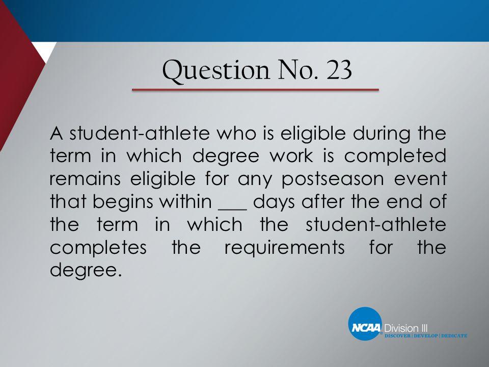Question No. 23