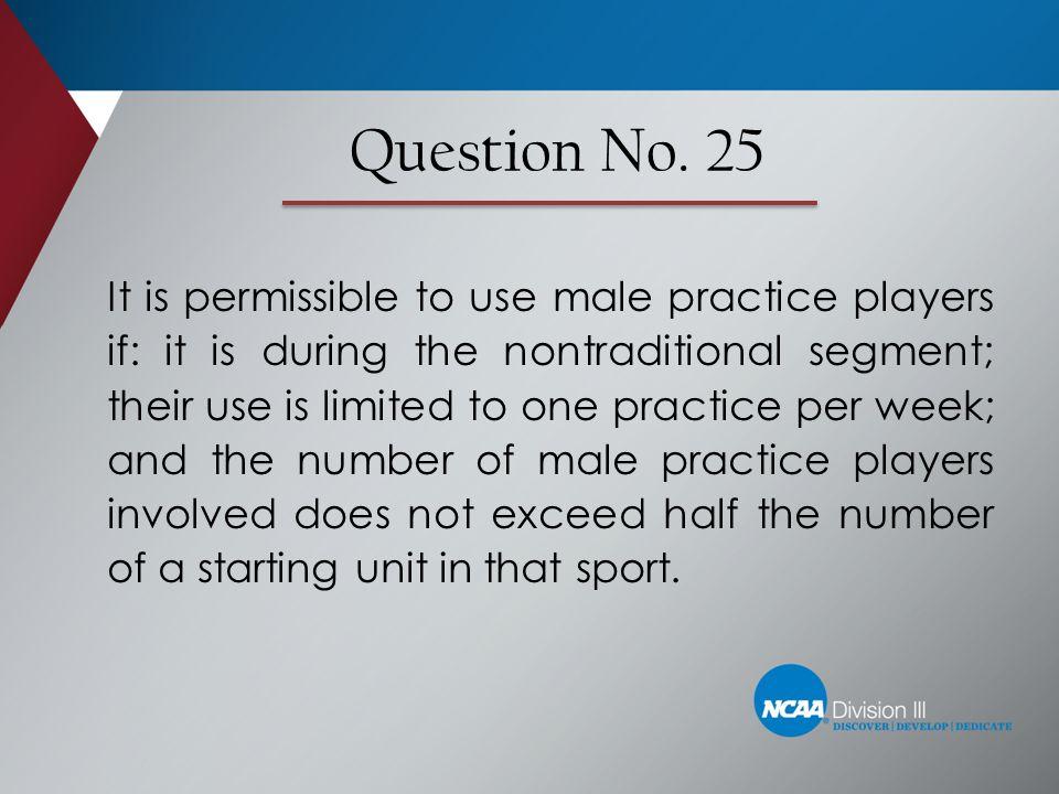 Question No. 25