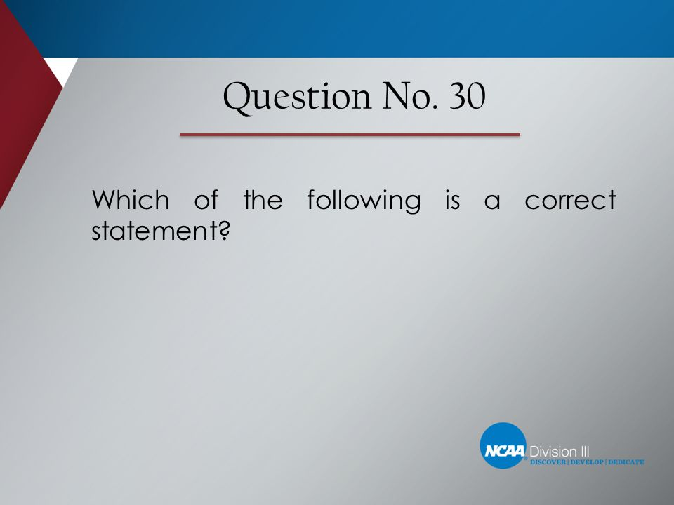 Which of the following is a correct statement