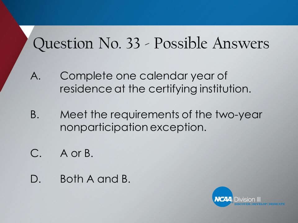 Question No. 33 - Possible Answers