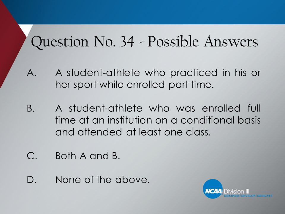 Question No. 34 - Possible Answers