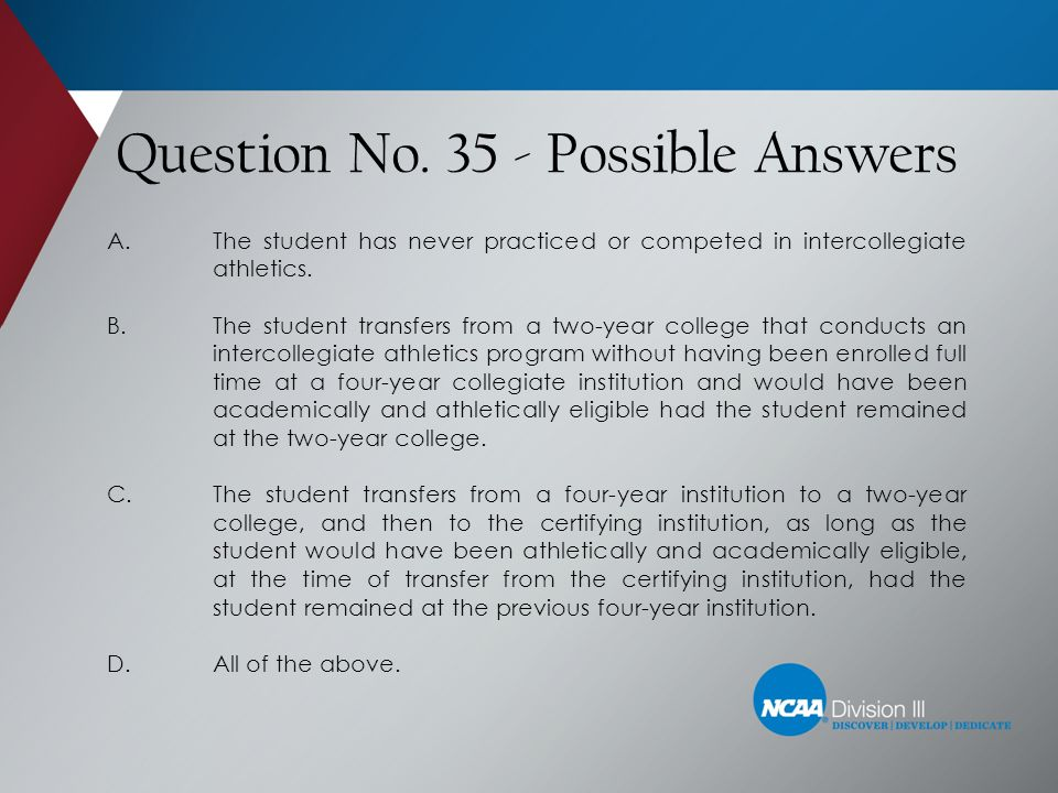 Question No. 35 - Possible Answers