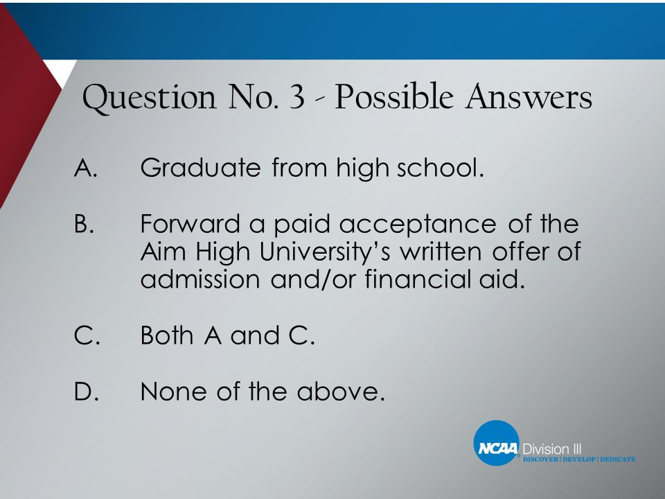Question No. 3 - Possible Answers