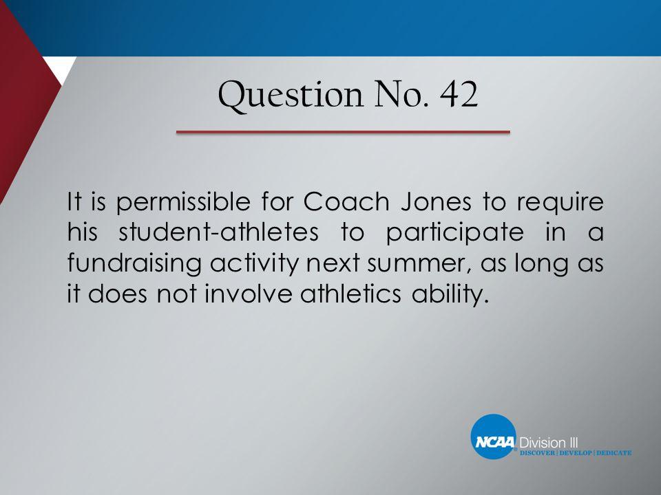Question No. 42