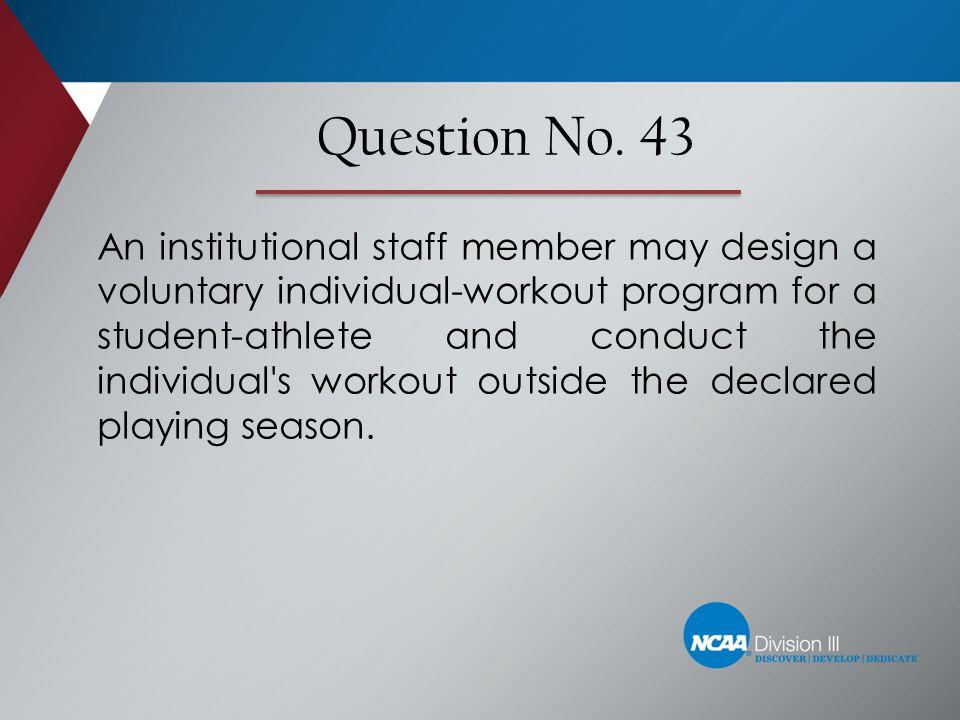 Question No. 43
