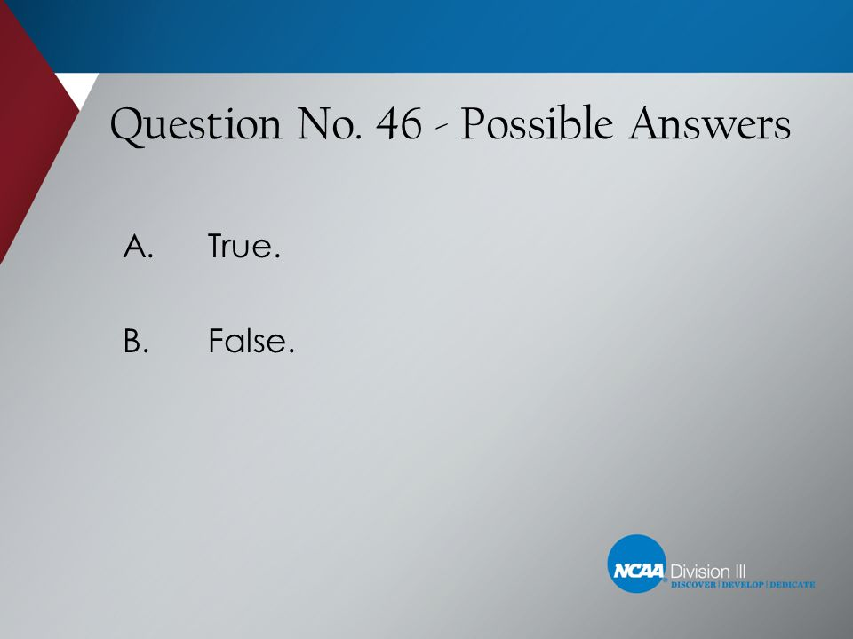 Question No. 46 - Possible Answers