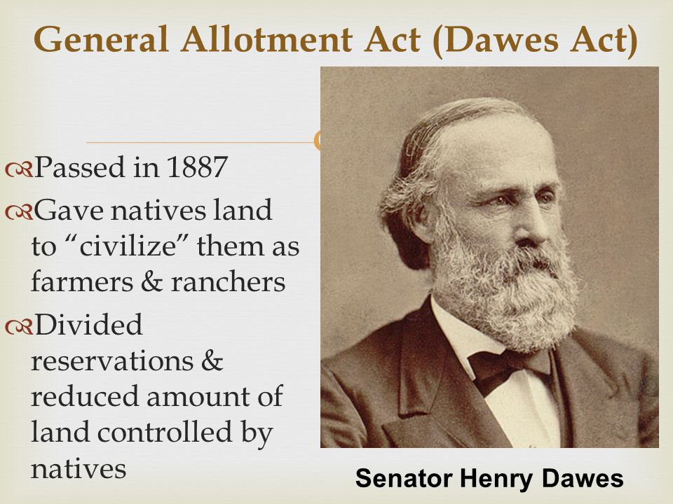 General Allotment Act (Dawes Act)