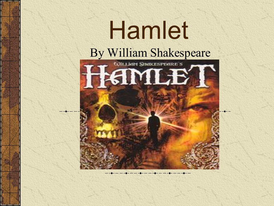 an analysis of hamlets decisions in the play hamlet by william shakespeare These papers were written primarily by students and provide critical analysis of hamlet by william shakespeare  in william shakespeare's play hamlet, the concept .
