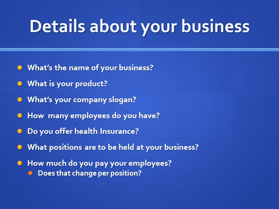 Details about your business