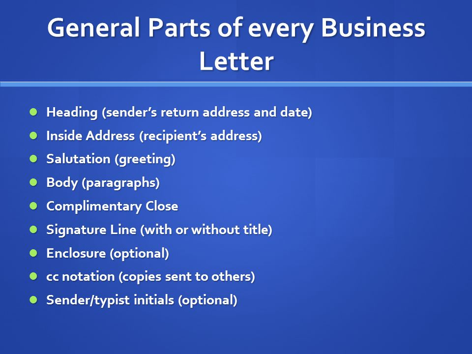 General Parts of every Business Letter