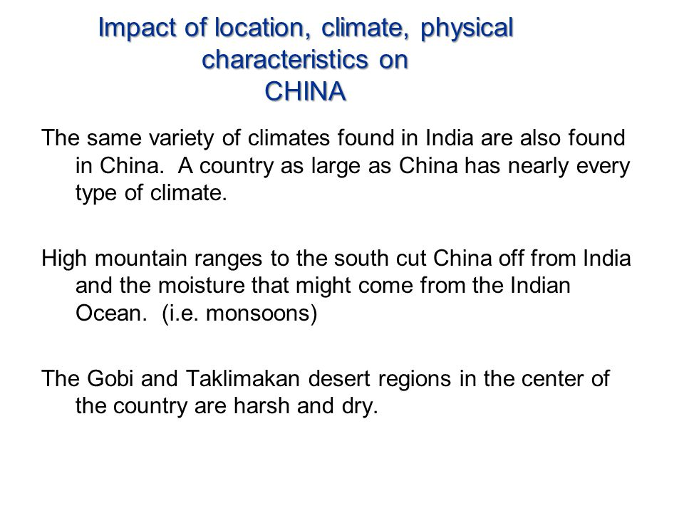 Impact of location, climate, physical characteristics on CHINA