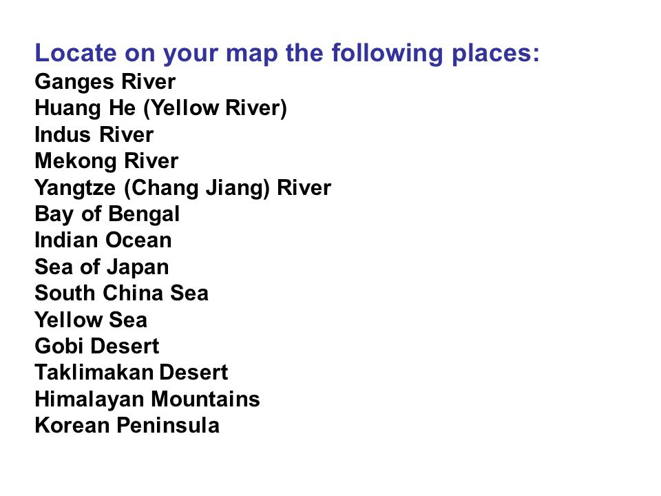Locate on your map the following places: