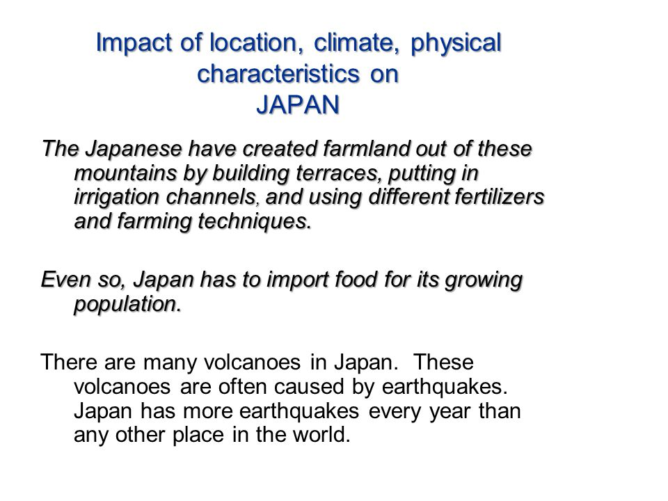 Impact of location, climate, physical characteristics on JAPAN