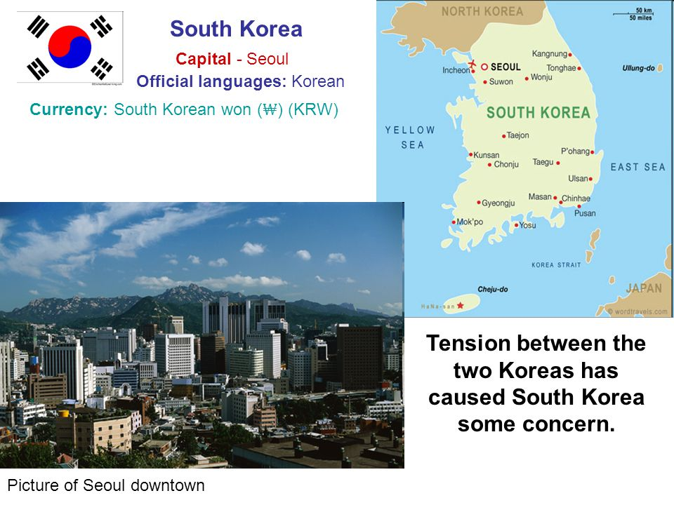 Tension between the two Koreas has caused South Korea some concern.