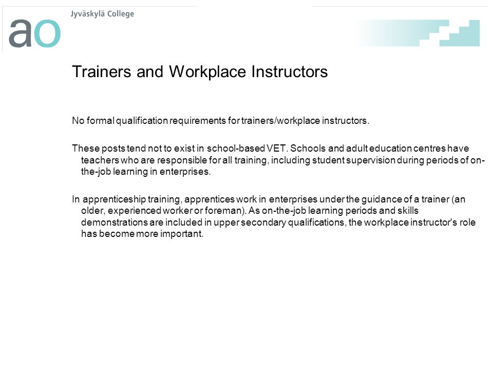 Trainers and Workplace Instructors