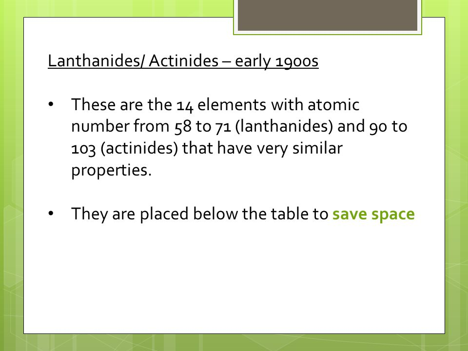 Periodic Table where are the lanthanides and actinides placed on the periodic table : Ch. 5: Periodic Law. - ppt video online download