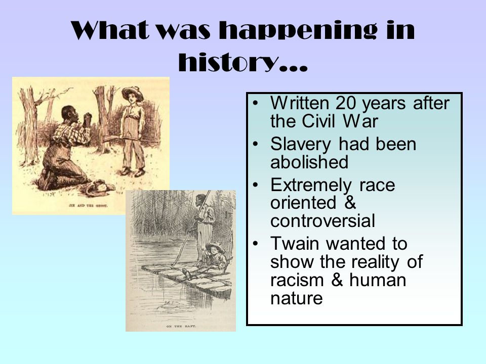 Racism And Slavery In Huckleberry Finn. Adventures Of