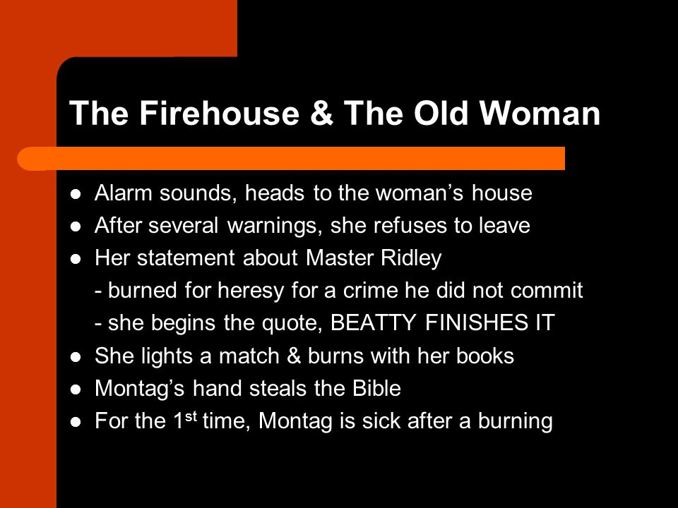 Fahrenheit 451 Old Woman Quote: The Symbolism Of The Firemen
