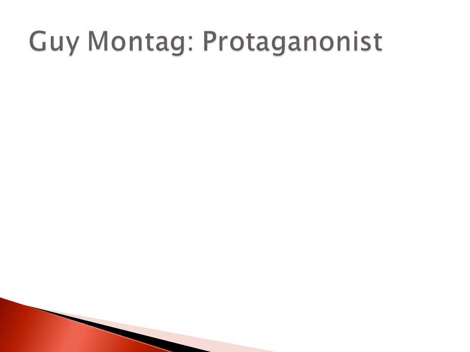 is guy montag a hero The first anti-hero that i am going to analyze is guy montag - the protagonist that we've all known from fahrenheit 451 to me, he is the perfect example to illustrate the idea of 'classical anti-heroes' that we often come across in pop culture.