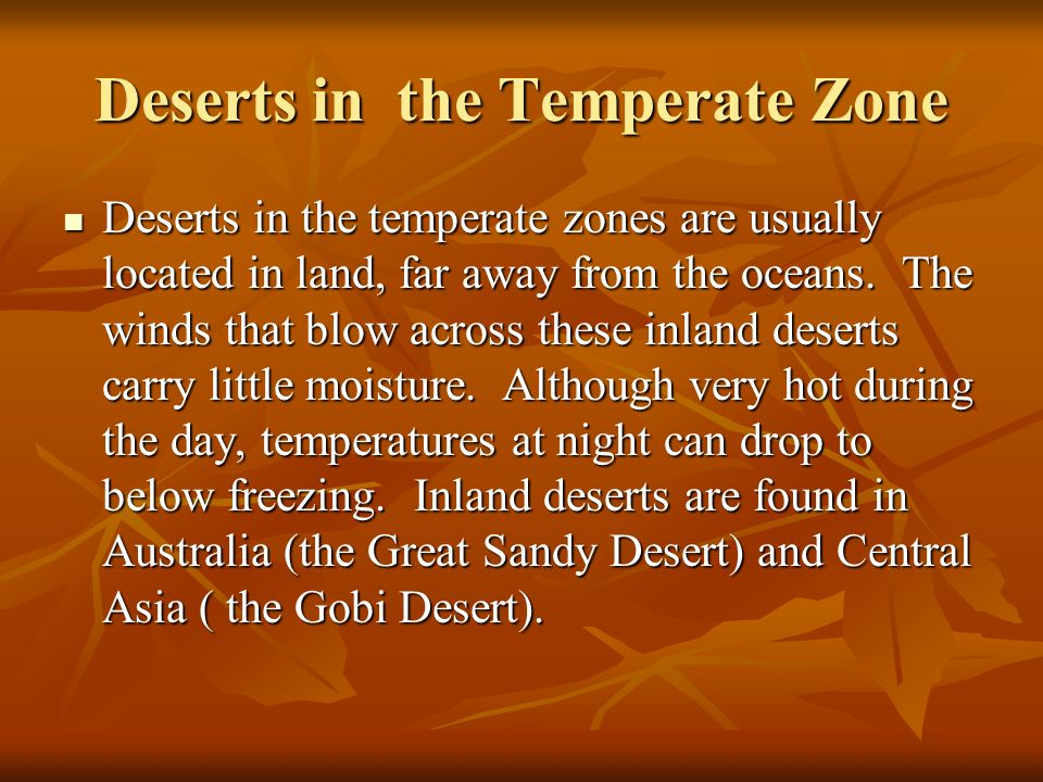 Deserts in the Temperate Zone