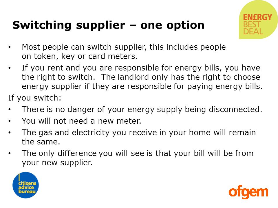Switching supplier – one option