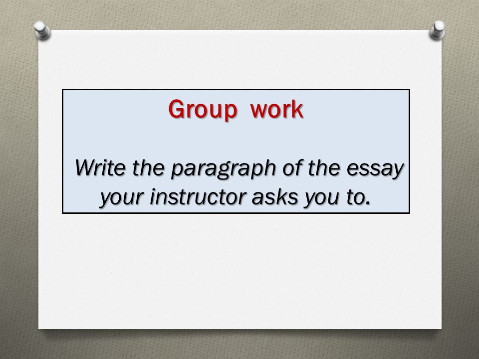 how to write a paragraph on positives of your group