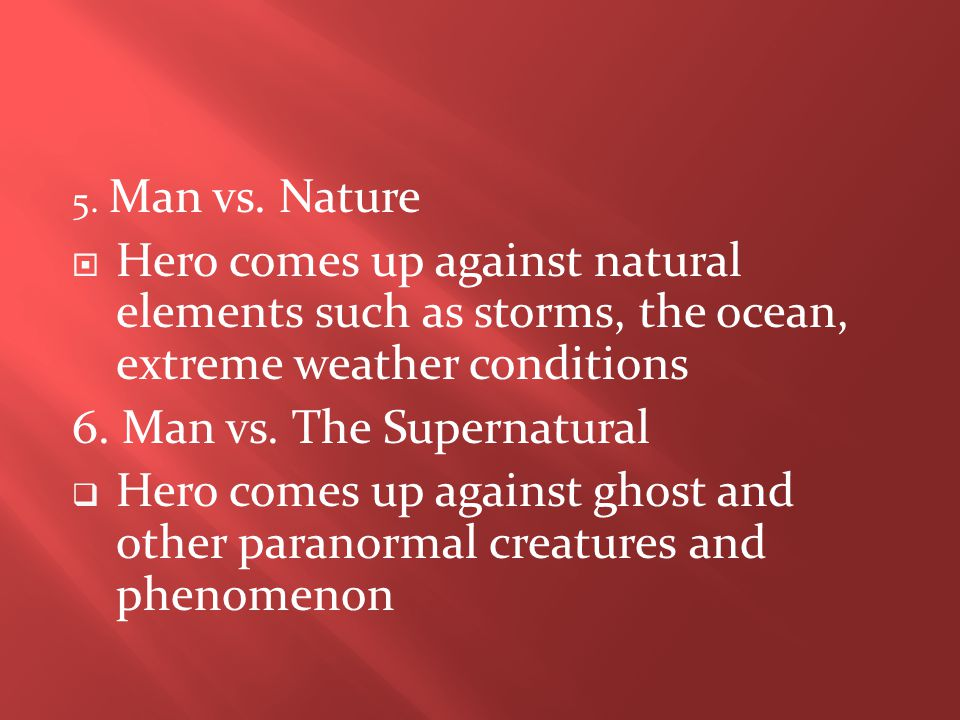 6. Man vs. The Supernatural