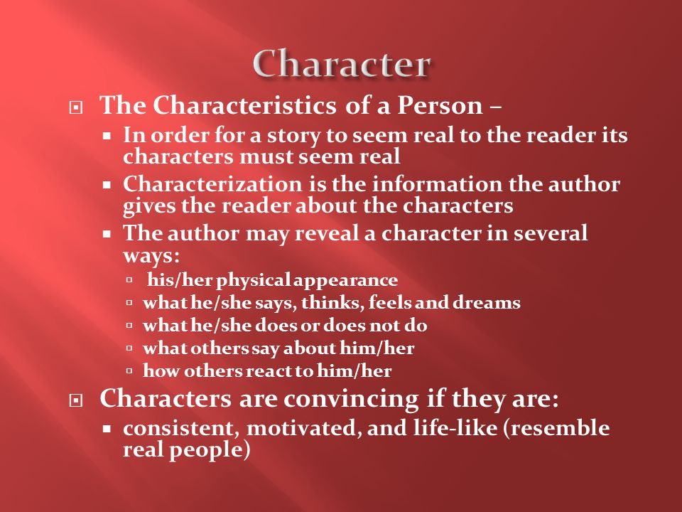 Character The Characteristics of a Person –