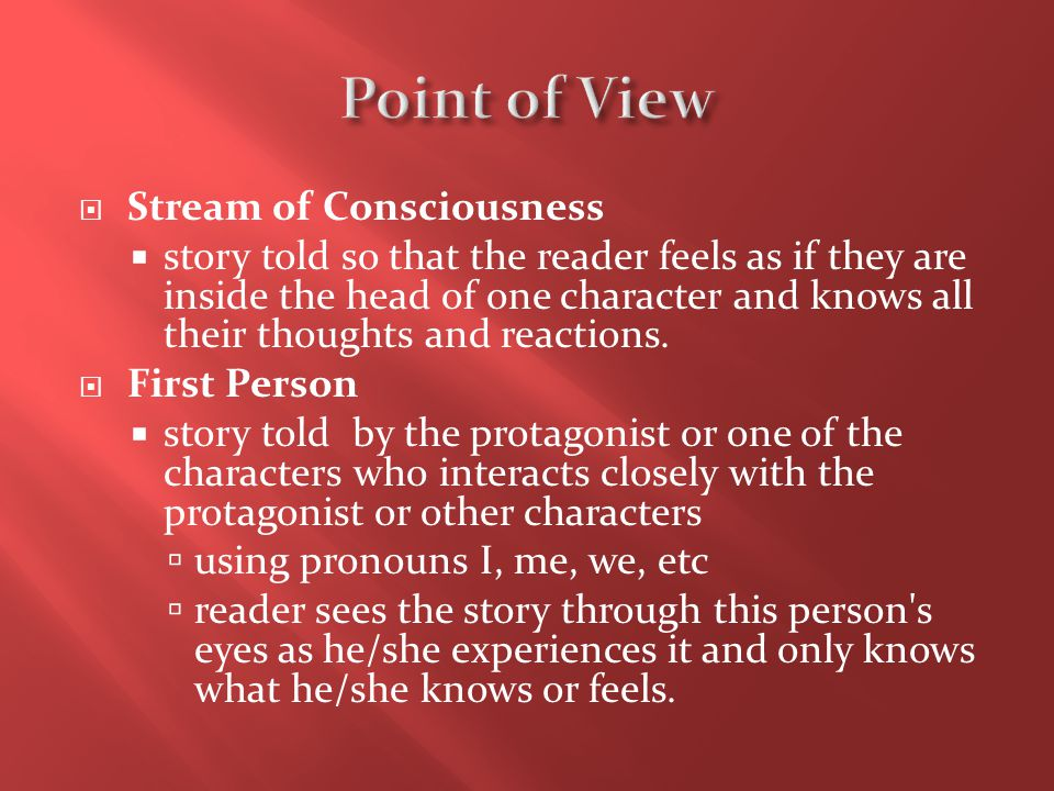 Point of View Stream of Consciousness