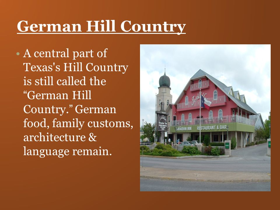 Texas immigrants chapter ppt video online download for Texas hill country architecture