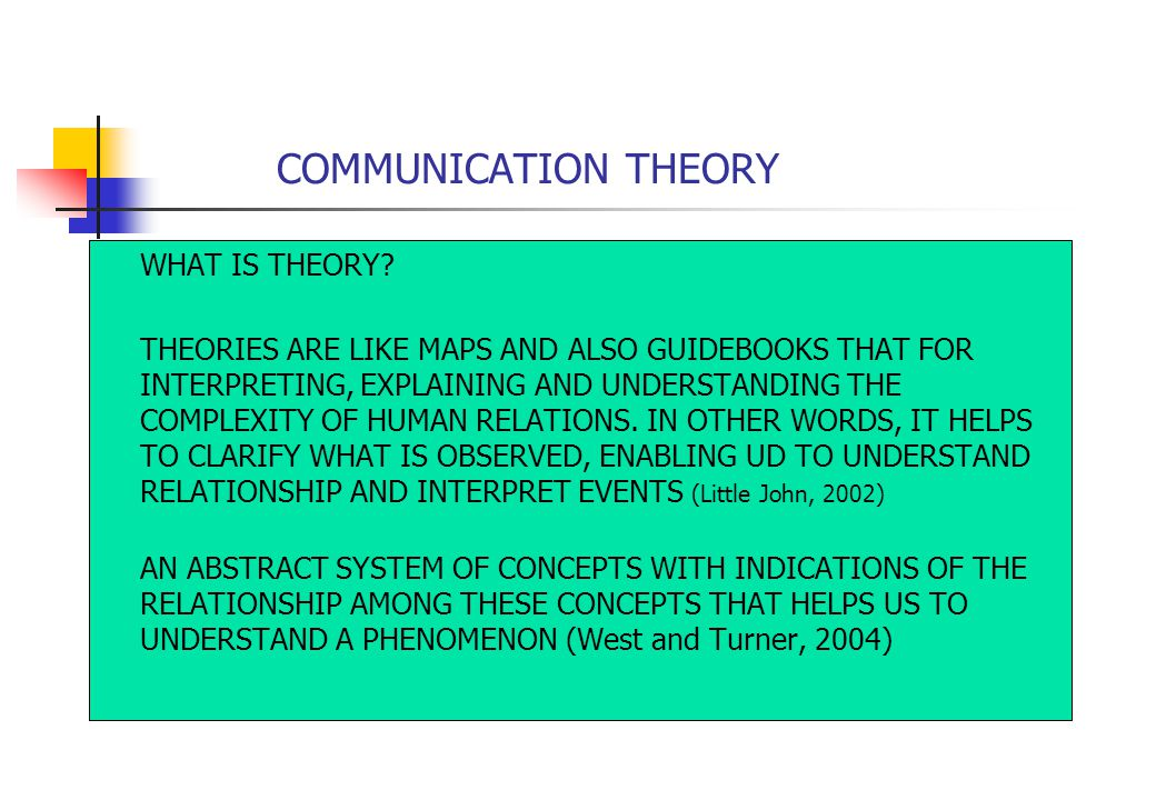 how communication theories help leaders to The importance of effective communication to leaders is  a leading authority on communication and leadership, w  what then can you do to help accurate .
