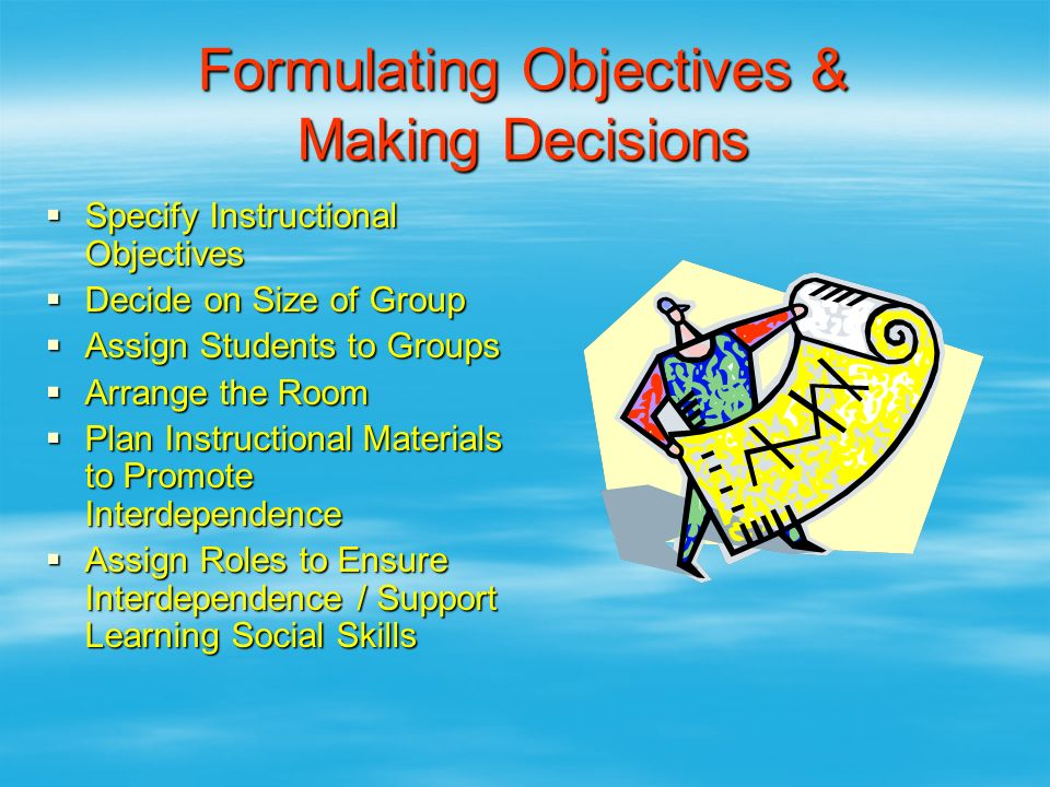 Formulating Objectives & Making Decisions