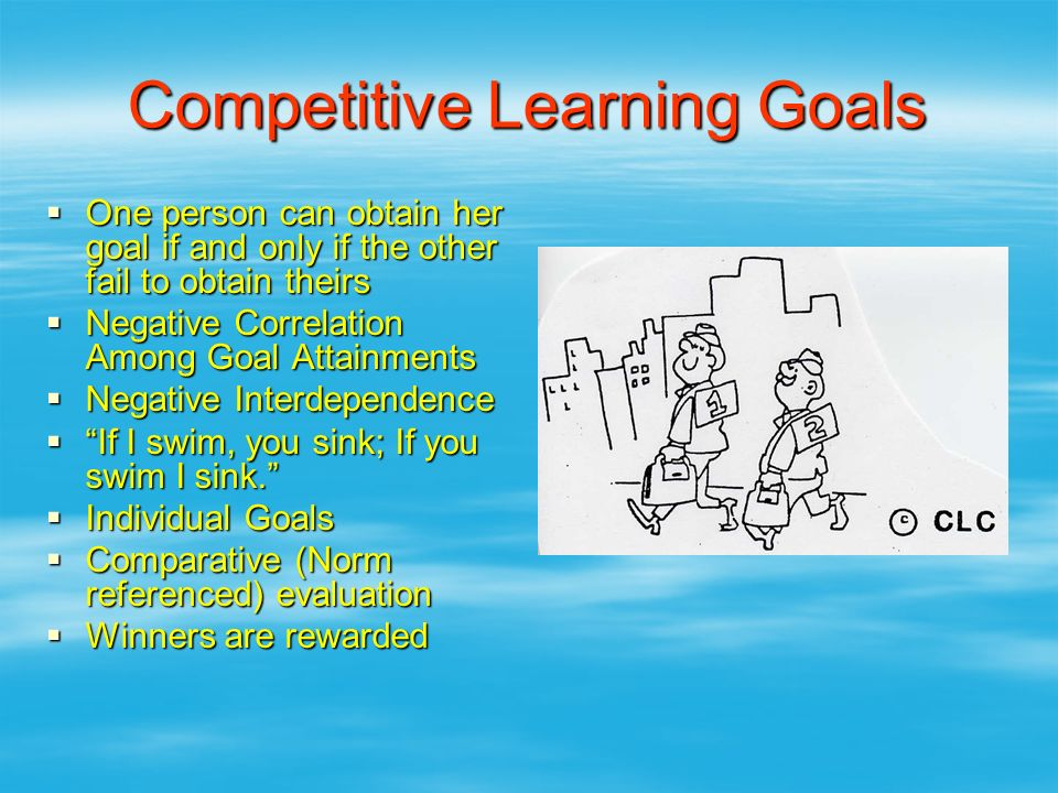 Competitive Learning Goals