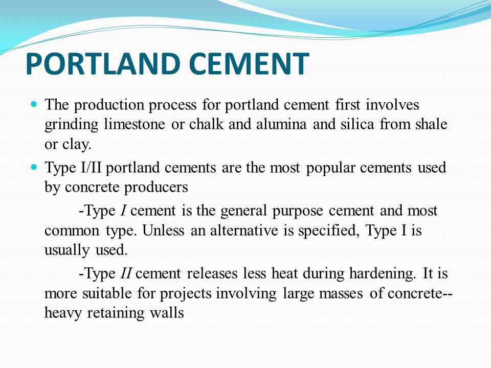Portland Cement Types : Construction materials and concrete ppt download
