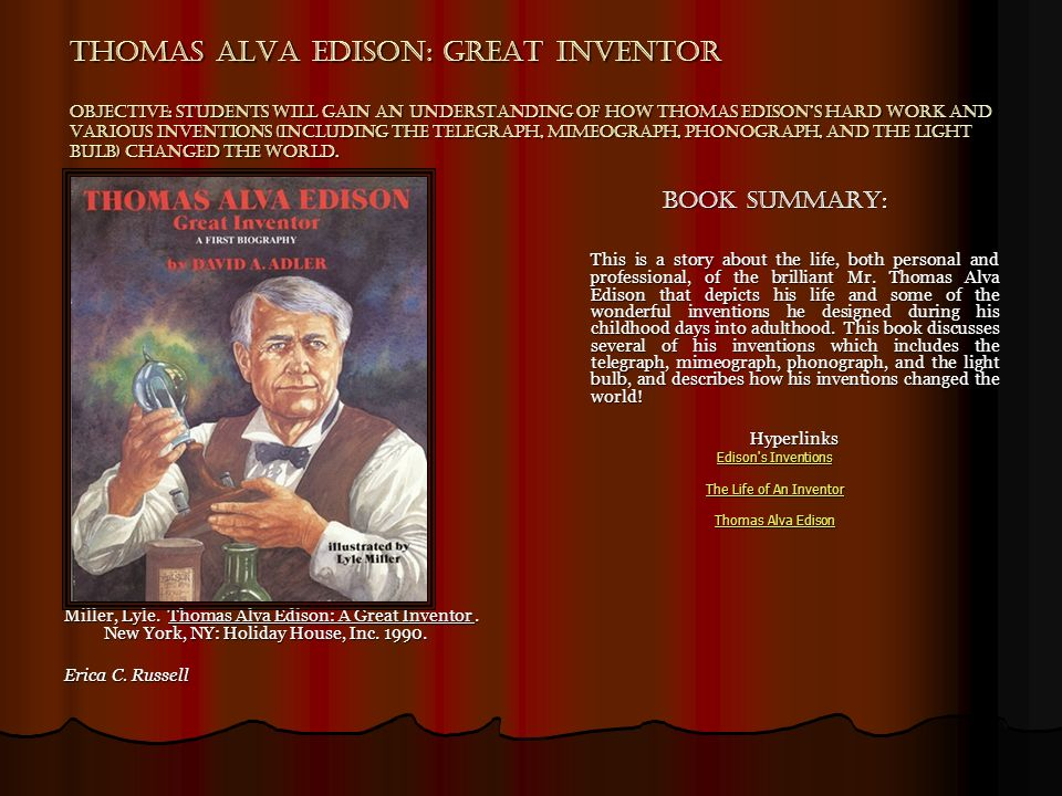 "the inventor of modern technology a thomas alva edison biography (""thomas alva edison biography"") he was born on february 11, 1847 in milan, ohio  thomas edison inventor biography essays]  many of our modern electronics ."